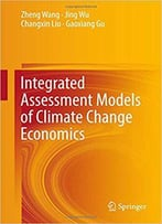 Integrated Assessment Models Of Climate Change Economics