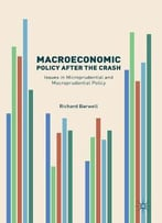 Macroeconomic Policy After The Crash: Issues In Microprudential And Macroprudential Policy