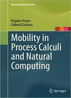 Mobility In Process Calculi And Natural Computing