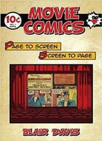 Movie Comics : Page To Screen/Screen To Page