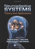 Neuroadaptive Systems: Theory And Applications