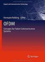 Ofdm: Concepts For Future Communication Systems