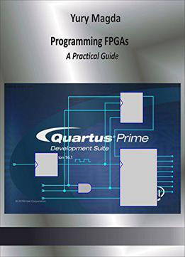 Programming Fpgas: A Practical Guide