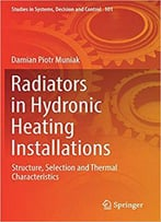 Radiators In Hydronic Heating Installations: Structure, Selection And Thermal Characteristics