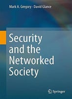 Security And The Networked Society