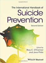 The International Handbook Of Suicide Prevention, 2nd Edition