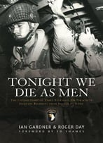 Tonight We Die As Men Pb
