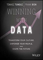 Winning With Data: Transform Your Culture, Empower Your People, And Shape The Future [Audiobook]