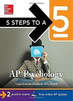 5 Steps To A 5 Ap Psychology, 2014-2015 Edition