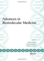 Advances In Biomolecular Medicine: Proceedings Of The 4th Bibmc