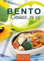 Bento - Genuss To Go