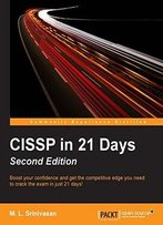 Cissp In 21 Days - Second Edition