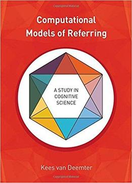 computational models of referring a study in cognitive science pdf
