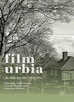 Filmurbia: Screening The Suburbs