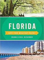 Florida Off The Beaten Path: Discover Your Fun