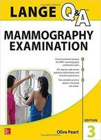 Lange Q&A: Mammography Examination, 3rd Edition
