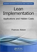 Lean Implementation: Applications And Hidden Costs