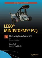 Lego® Mindstorms® Ev3: The Mayan Adventure