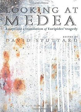 medea euripides essay Bibliography: includes bibliographical references (pages 205-211) and index contents introduction: medea in context / david stuttard murder in the family, medea and others / jasper griffin medea before and (a little) after euripides / carmel mccallum-barry otherness and exile : euripides' production of 431 bc / ioanna.