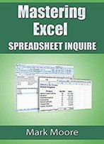 Mastering Excel - Spreadsheet Inquire