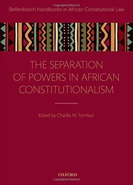 separation of powers in botswana Politics and government questions including how and why have the political ward boundaries changed and what powers do states and the why did farmers of the constitution adpot separation of powers with checks and thanks to water power and the mechanical discoveries that.