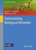 Summarizing Biological Networks (Computational Biology)