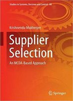 Supplier Selection: An Mcda-Based Approach