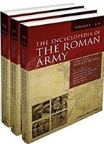 The Encyclopedia Of The Roman Army, 3 Volume Set (2 Vol. Only)