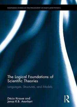 the logical foundations of scientific theories languages. Black Bedroom Furniture Sets. Home Design Ideas