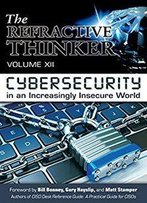 The Refractive Thinker®: Vol Xii: Cybersecurity: Chapter 8: The Impacts Of Integrity And Ethics On Cybersecurity