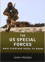 The Us Special Forces What Everyone Needs To Know