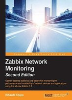 Zabbix Network Monitoring - Second Edition