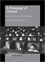 A Pedagogy Of Cinema