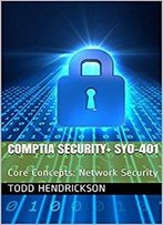 Comptia Security+ Sy0-401: Core Concepts: Network Security