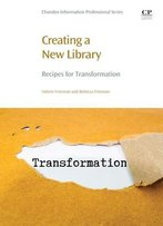 Creating A New Library: Recipes For Transformation