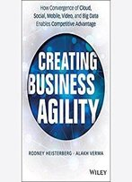 Creating Business Agility [Audiobook]