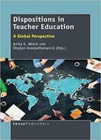 Dispositions In Teacher Education: A Global Perspective