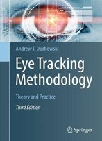 Eye Tracking Methodology Theory And Practice, Third Edition