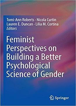 feminist perspectives on sex and gender Feminist perspectives on family care - free download as word doc (doc), pdf file (pdf), text file (txt) or read online for free.