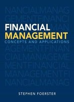 Financial Management: Concepts And Applications