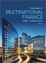 Fundamentals Of Multinational Finance (5th Edition)