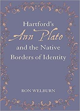five essays by ann plato The birth of ann plato around 1820 is celebrated on this date he was one of the first black women to publish a book in america and was the first black woman to publish a book of essays plato was thought to have a native american father.