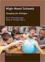High-Need Schools: Changing The Dialogue