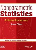 Nonparametric Statistics: A Step-By-Step Approach, 2 Edition