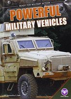 Powerful Military Vehicles (Ready For Military Action)