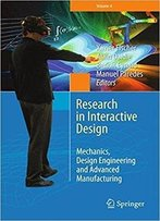 Research In Interactive Design (Vol. 4): Mechanics, Design Engineering And Advanced Manufacturing