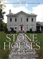 Stone Houses Of Jefferson County