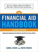 The Financial Aid Handbook: Getting The Education You Want For The Price You Can Afford, 2nd Edition