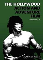 The Hollywood Action And Adventure Film