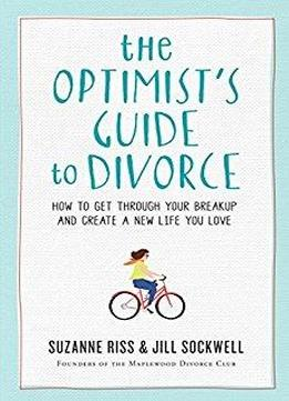 the optimist s guide to divorce how to get through your Travel Guide Book get through guides books